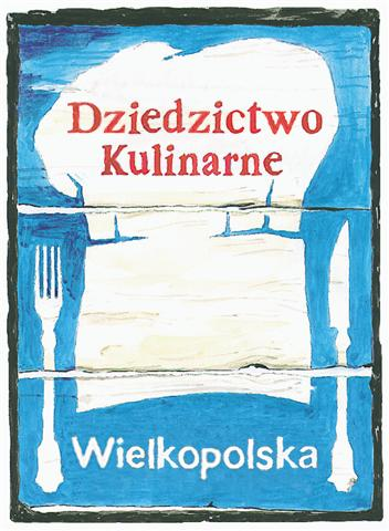 dziedzictwo kulinarne Wielkopolski